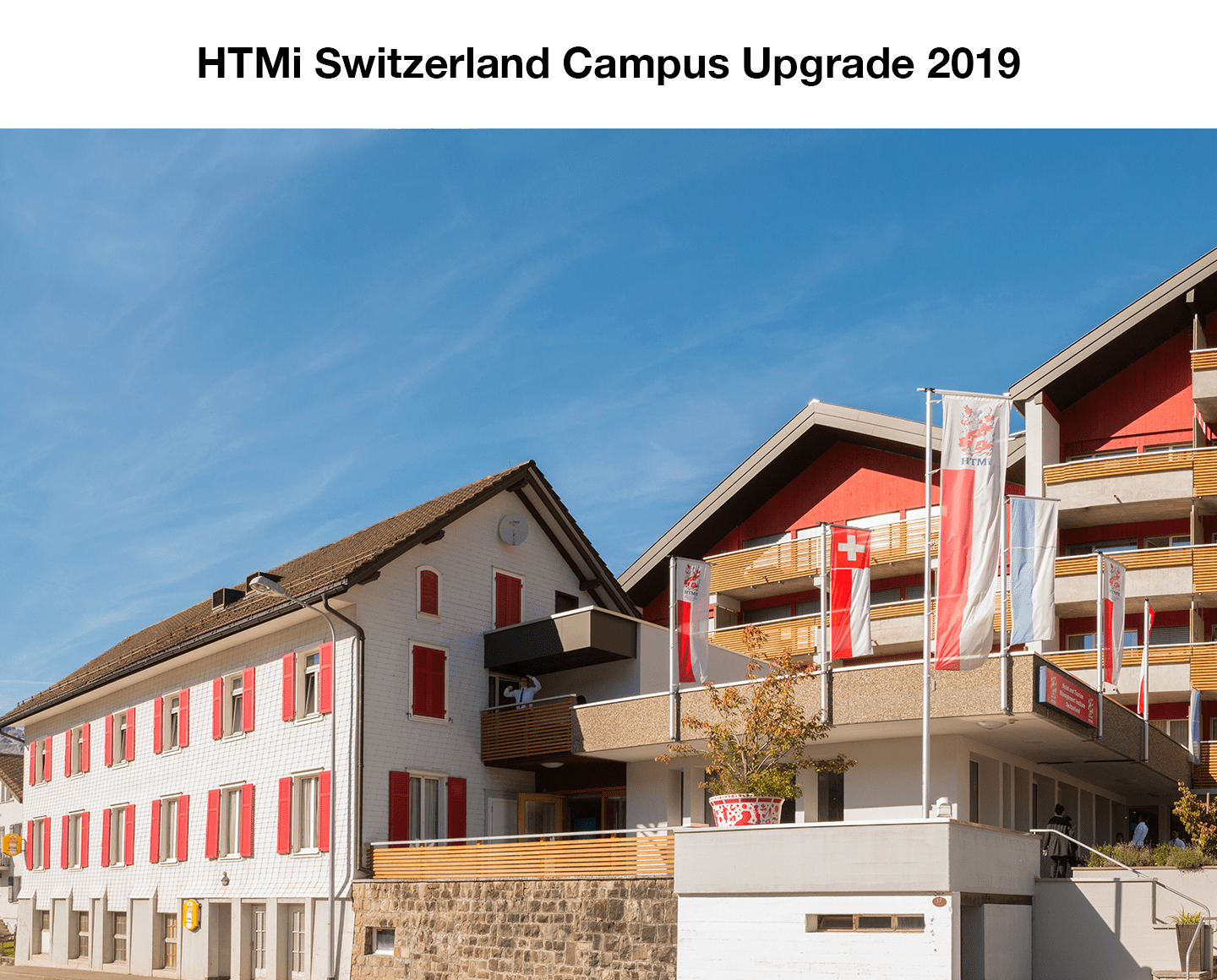 HTMi Switzerland Campus Upgrade 2019