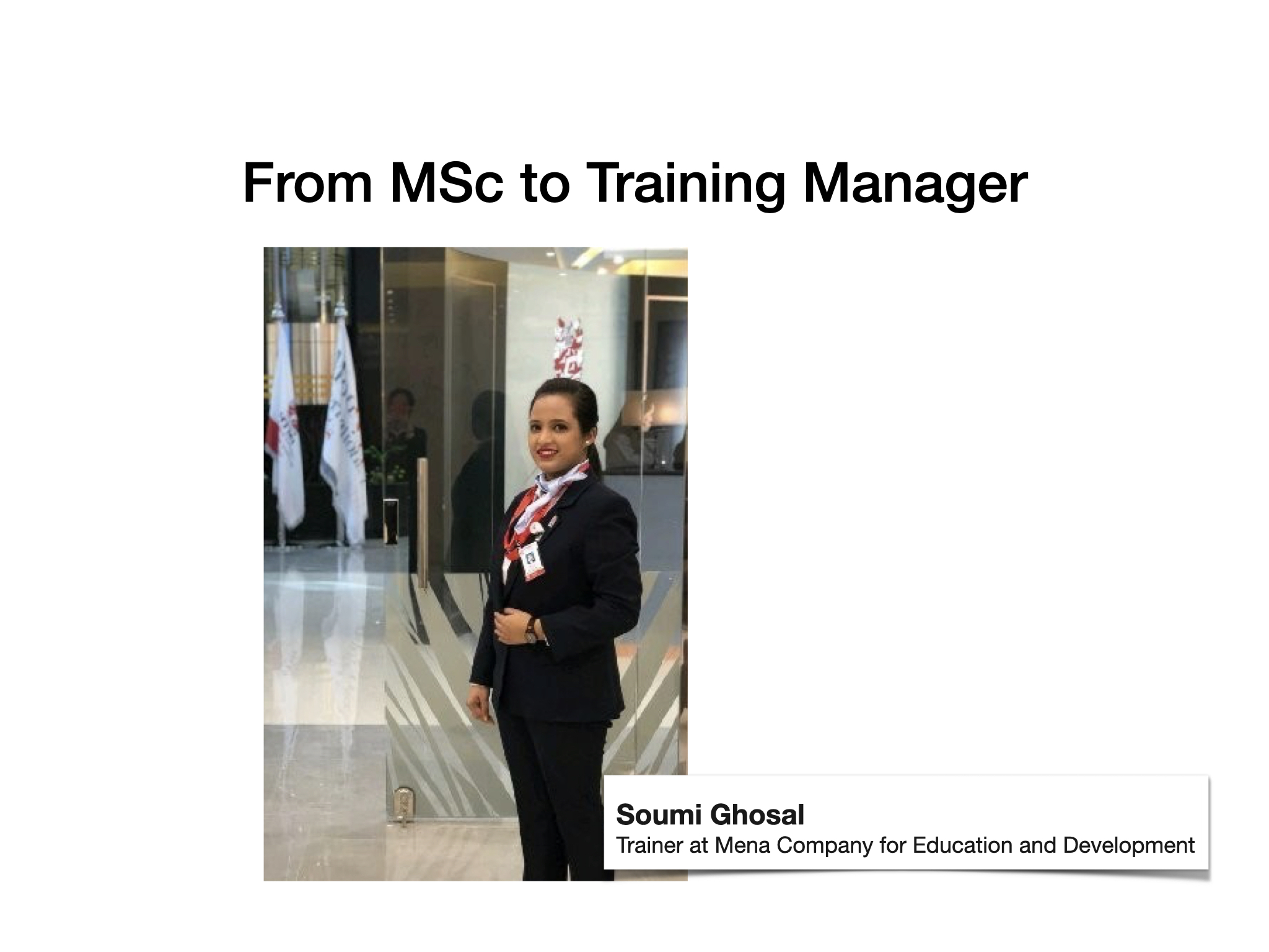 Soumi Ghosal – Trainer at Mena Company for Education and Development