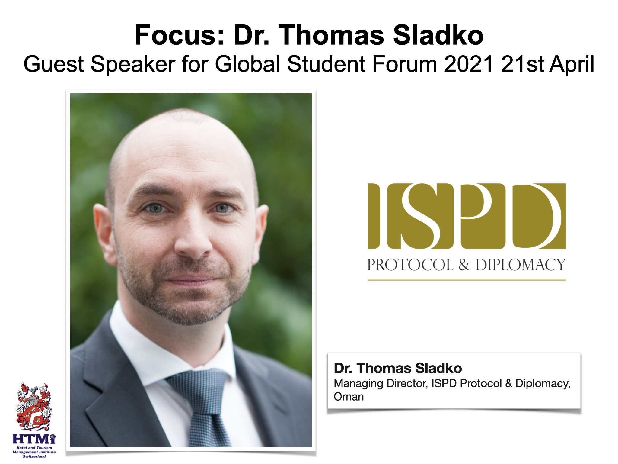Focus: Dr. Thomas Sladko Guest Speaker for Global Student Forum 2021 21st April