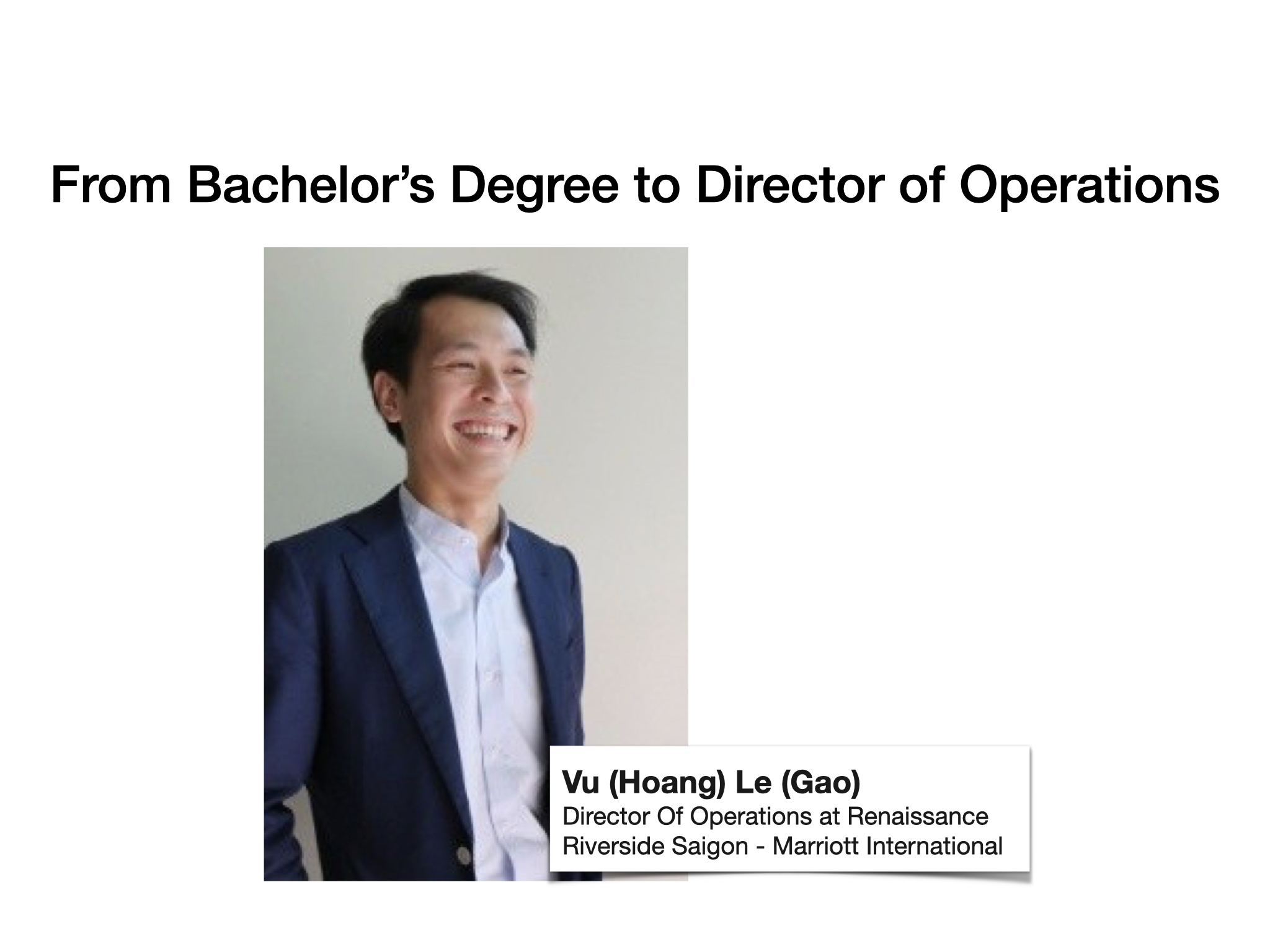 Vu (Hoang) Le (Gao) – From Bachelor's Degree to Director of Operations
